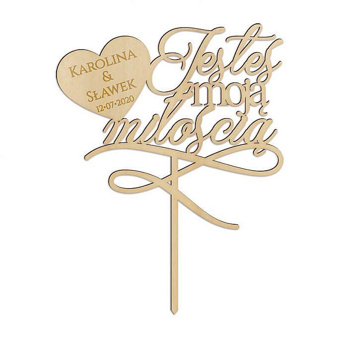 Topper na tort weselny Jesteś moją miłością Imiona i data ślubu