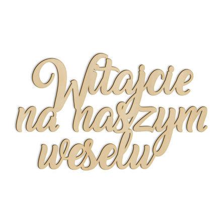 drewniany napis witajcie na naszym weselu